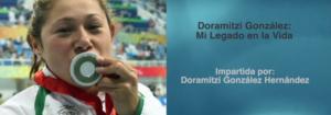 """Invitación a la conferencia: """"Doramitzi González: Mi Legado en la Vida"""""""