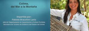 Invitación a la conferencia: Colima, del Mar a la Montaña