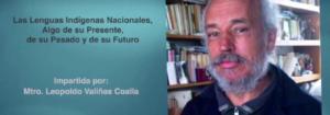 Invitacion a la conferencia: Las Lenguas Indígenas Nacionales, Algo de su Presente, de su Pasado y de su Futuro