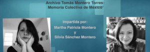 Invitación a la conferencia: Archivo Tomás Montero Torres. Memoria Colectiva de México.