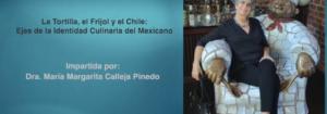 Invitación a la conferencia: La Tortilla, el Frijol y el Chile