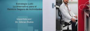 Invitación a la conferencia:  Estrategia Lolli, La Alternativa para el Reinicio Seguro de Actividades