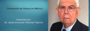 Invitación a la conferencia: Centenario de Rotary en México